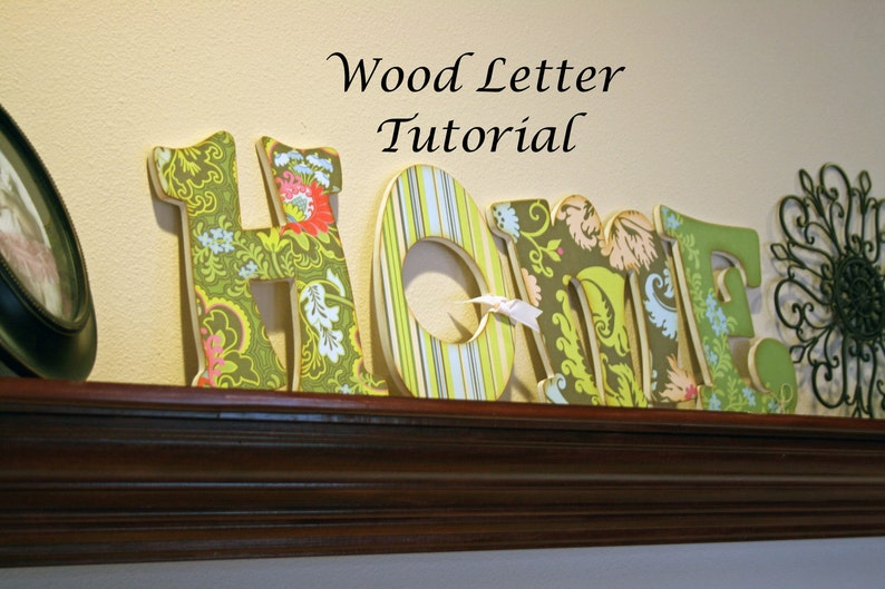 TUTORIAL Decorative Wood Letters for the Home. Home décor image 0