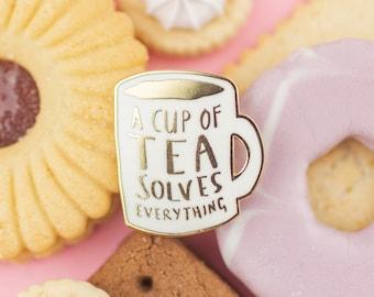 A Cup of Tea Solves Everything Enamel Pin / Pin Badge - Flair - Enamel Badge - Mug Pin