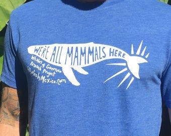 Todos Somos Mamiferos / We're All Mammals Here Men's T-Shirts