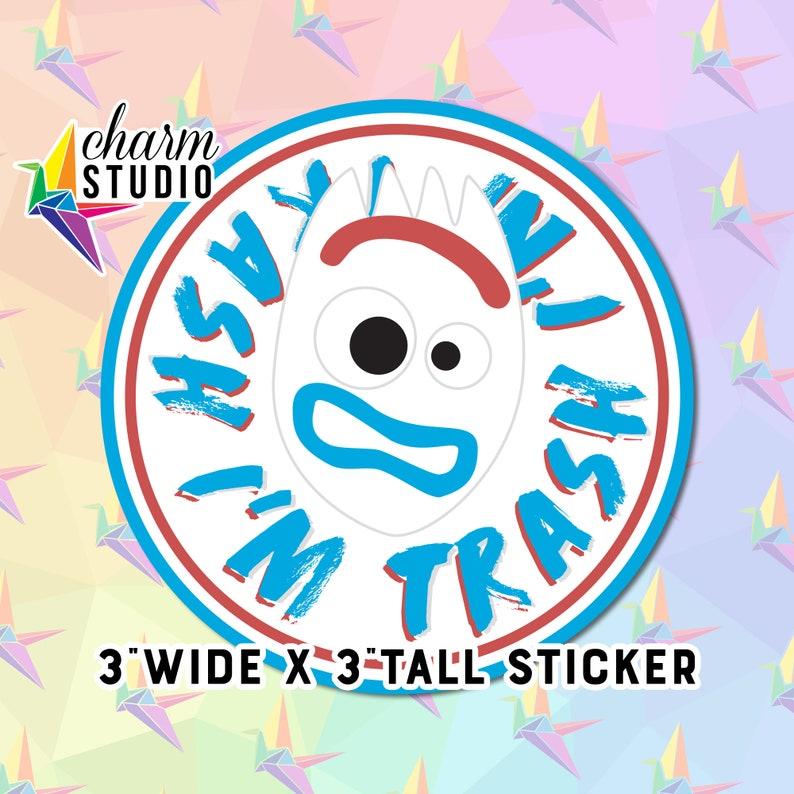 Disney Toy Story Forky I/'m Trash 3in sticker