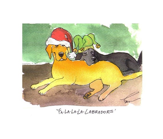 Dog Christmas Card, Labrador Retrievers Christmas Greeting Card Dog Art Funny Dogs Watercolor Illustration Print 'Fa La La La Labradors'