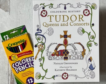 Limited Offer Tudor Queens Colouring Book with a set of 12 Crayola pencils