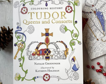 Tudor Queens Colouring Book featuring the six wives of Henry VIII