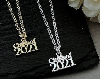 Class of 2021 Necklace, 2021 Graduation Charm, Silver Class of 2021 Charm Necklace, Gold Class of 2021 Charm Necklace, Graduation Gift