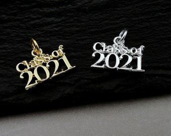 Class of 2021 Charm, 2021 Graduation Charm, Silver Class of 2021 Charm, Gold Class of 2021 Charm, 2021 Graduation Gift Jewelry