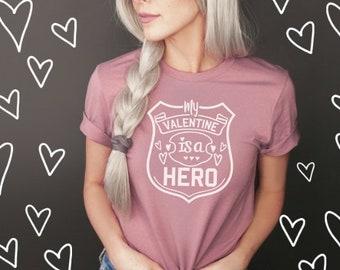 Valentine's Shirt, Valentine's Day, Police Valentine, LEO, Sweatshirt, Police Wife, Made to Order, Custom, Valentine Design, Love, Warm