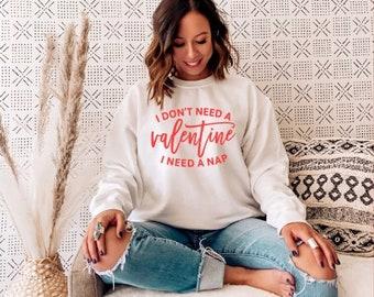 Valentine's Shirt, Valentine's Day, Valentine Nap, Comfy Sweatshirt, Crewneck, Made to Order, Custom, Valentine Design, Love, Warm