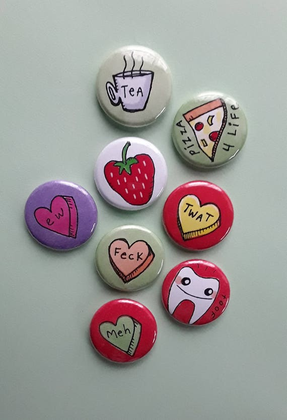 Cute 1 Inch Art Pins Tooth Strawberry Rude Candy Hearts Pizza Etsy