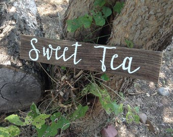 Cursive Sweet Tea / Rustic Drink Sign / Country Sweet Tea Sign / Sweet Tea Sign / Rustic Wedding Decor / Country Wedding Decor / Sweet Tea