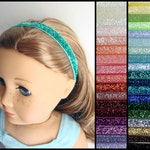 "Glitter Headband for 18"" dolls such as American Girl - Choose Your Color"