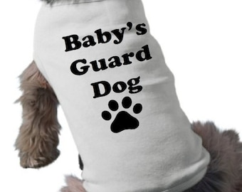 Dog T-Shirt - Pet Graphic Tee - Baby's Guard Dog TShirt - Custom Colors - Pregnancy Announcement Dog Shirt