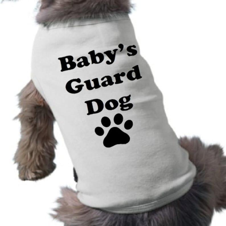 Pet Graphic Tee Pregnancy Announcement Dog Shirt Baby/'s Guard Dog TShirt