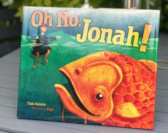 Signed book - Oh No, Jonah! - Tilda Balsley (Hardback)