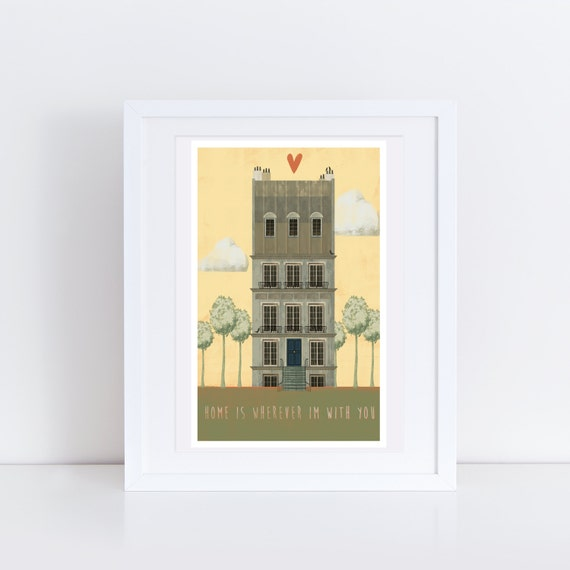 Home Is Wherever I'm With You - Signed print