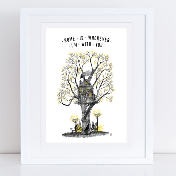 Home Is A Treehouse 2017 - Signed print