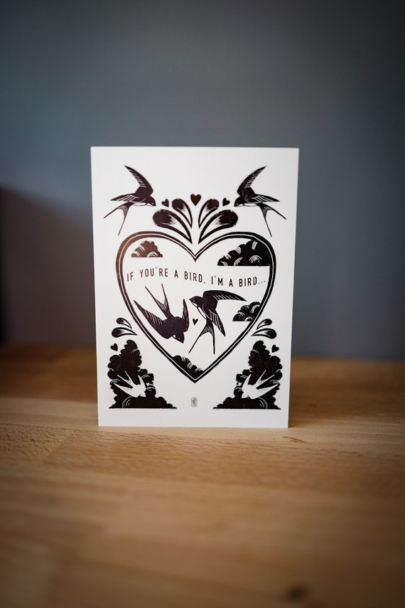 If I'm A Bird, You're A Bird -  Greetings Card
