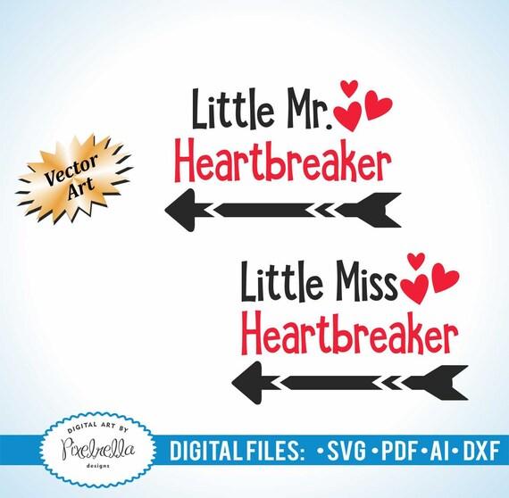 Little Mr Heartbreaker Little Miss Heartbreaker Set Svg Etsy