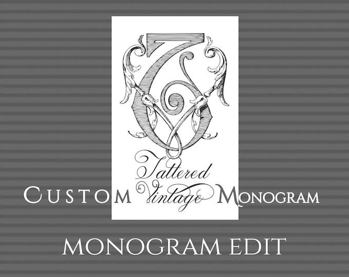 Custom Monogram Revision