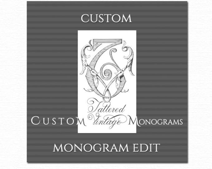 Custom Monogram Additional Revision