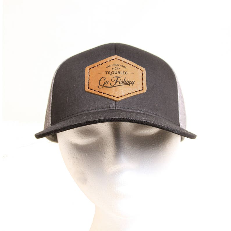 Go Fishing- Leather Patch Hat - Mesh Back Cap with a Hand sewn leather  Patch - Cast Away Your Troubles - Go Fishing / Boat Cap