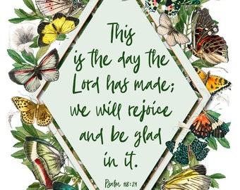 Butterfly Psalm 118:24 Art Print - Vintage Garden Nursery Art - Children's Wall Art, 5x7, 8x10, and 11x14 included