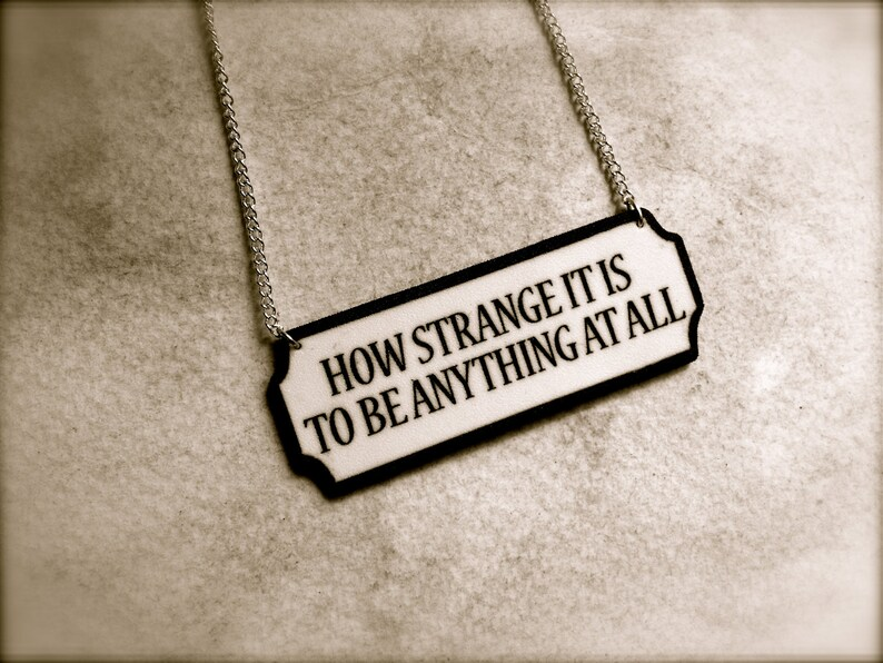 How Strange It Is To Be Anything At All Quote Black And White Etsy