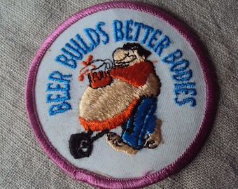 vintage 70s Iron On  Sew ON Patch Beer Builds Better Bodies Comic  Motto Patch