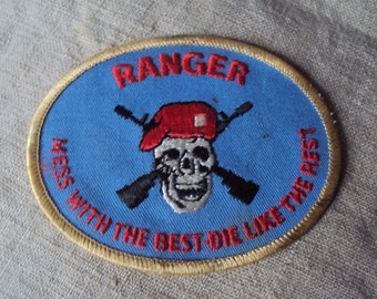 "VIETNAM US ARMY  /""MESS WITH BEST DIE LIKE THE REST /""  PATCH BOX 7"