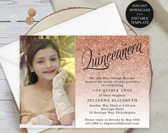 Rose Gold Glitter Quinceanera Invitation, 5x7 or 4x6 Editable Photo Invitation, Print/Text Digital Invitation, Instant Download, #1435