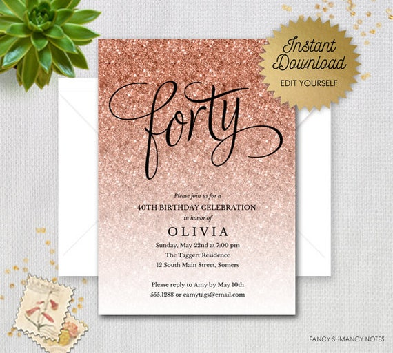 Rose Gold Sparkle Glitter Editable 40th Birthday Invitation Faux Printable Digital Item 1435