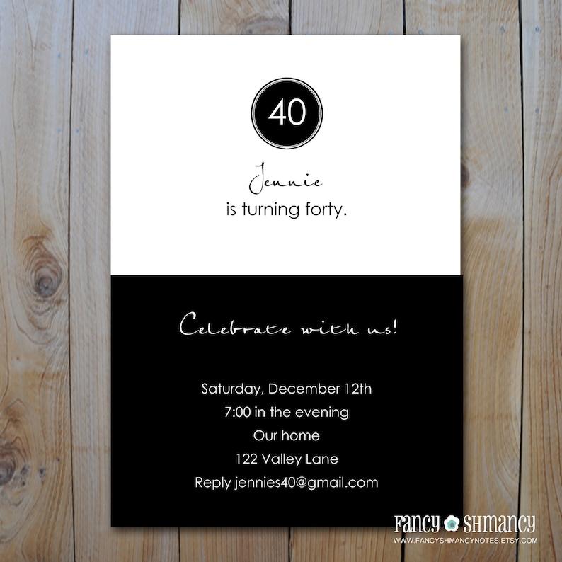 Printable 40th Birthday Invitation Black And White