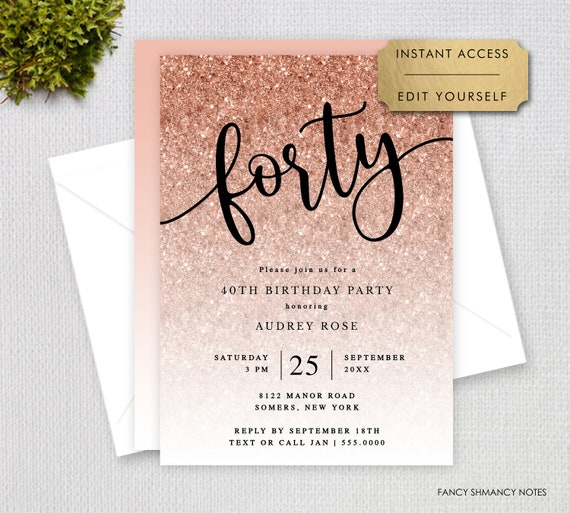 Easy to use Template Black and Rose gold glitter 40th Birthday Invitation