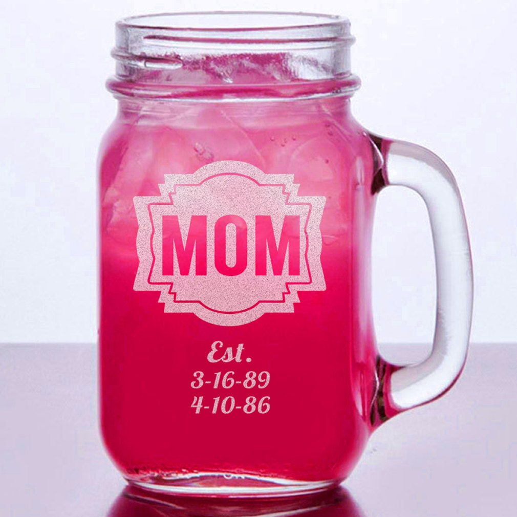16 Oz Birthday Gift For Mom Engraved Mason Jar Mug Etsy