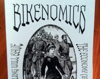 Bikenomics Zine: How Bicycling Will Save The Economy (If We Let It)