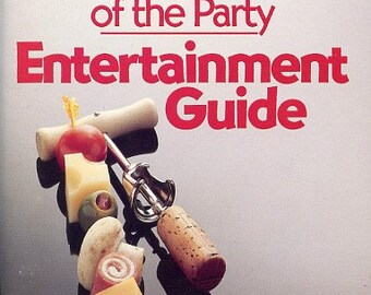 The Life of the Party Entertainment Guide - Vintage Bar and Cookbook
