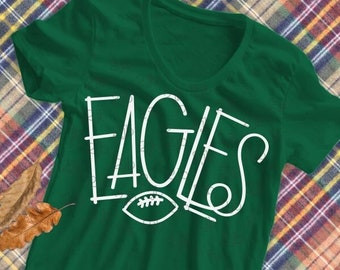Eagles Football SVG, Eagle SVG, Eagle Football SVG, Eagles shirt image, Eagle football tshirt design, cut file, hand-lettered, png dxf