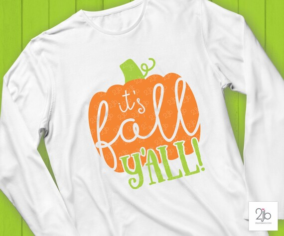 Pumpkin Svg It S Fall Y All Svg Fall Yall Thanksgiving Tshirt Iron On Transfer Cut File Clip Art By Doodlelulu Party By 2 June Bugs Llc Catch My Party