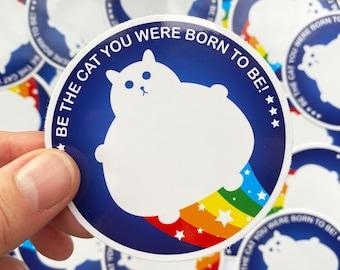 Cat Sticker - Vinyl Sticker - Round Cat Sticker - Rainbow Cat Sticker - Motivational Sticker - Fat Cat Sticker - White Cat Sticker