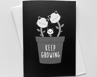 Birthday Card for Cat Lover - Greeting Card for All Occasions - Cat Family Card - Keep Growing - Motivational Card - Happy Card