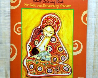 The Maternal Moments Coloring Book