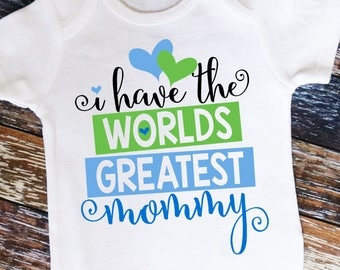 I have the World's Greatest Mommy shirt or bodysuit - Perfect for Mother's Day!