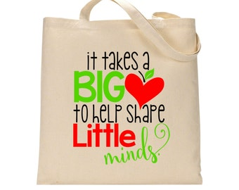 It Takes a Big Heart to Help Shape Little Minds Tote Bag. Perfect for a teacher, coach, instructor.  Great gift idea!