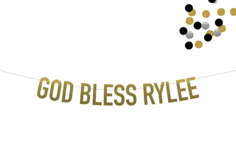 GOD BLESS CUSTOM Banner Choice of Gold Silver Rose Gold image 0