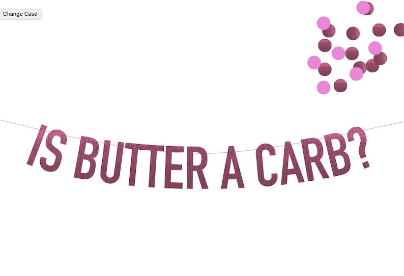 Is Butter a Carb Mean Girls Banner in Pink Foil Choice of 6 image 0