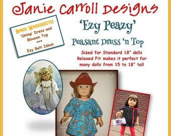 """Ezy Peazy Peasant Dress 'n Top Pattern for 18"""" dolls  such as the American favorite"""