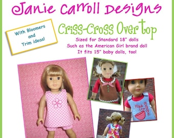 """Criss-Cross Overtop Pattern with bloomers for 18"""" dolls  such as the American favorite"""