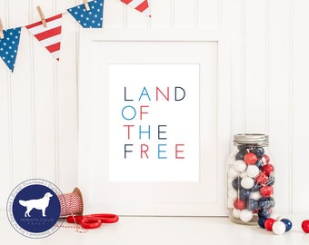 Land of the Free July 4th Printable Art Print, USA Independence Day Instant PDF Download