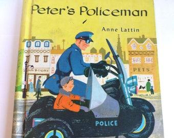 Peter's Policeman by Anne Lattin A Beginning to Read Book Follett Series 1958 Vintage Book