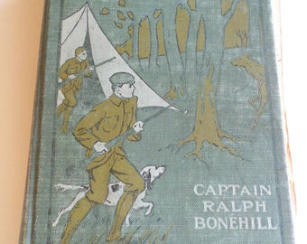 Out With Gun And Camera Boy Hunters Series by Captain Ralph Bonehill 1910 Hardcover Vintage Book