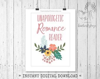 Unapologetic Romance Reader Digital Art, Instant Download, Wall Decor